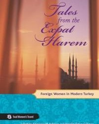 Tales From the Expat Harem: Foreign Women in Modern Turkey [VIDEO REVIEW]