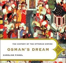 Winner of Osman's Dream by Caroline Finkel