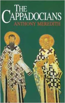 The Cappadocians by Anthony Meredith [Book Review]